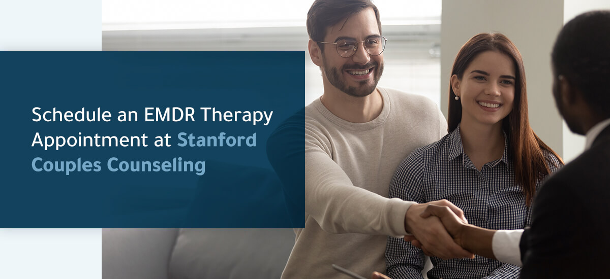 schedule an EMDR therapy appointment at Stanford Couples Counseling